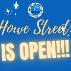 Howe Street is Open